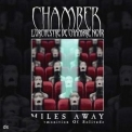Chamber - Miles Away - A Premonition Of Solitude '2004