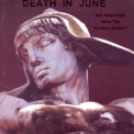 Death In June - But, What Ends When The Symbols Shatter? '1992