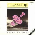 Level 42 - World Machine  '1985