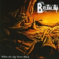 Brutality - When the Sky Turns Black '1994