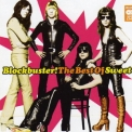 Sweet, The - Blockbuster - The Best Of Sweet (disc 1) '2007