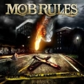 Mob Rules - Radical Peace '2009