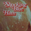 Shocking Blue - Ham - 1973 '2009