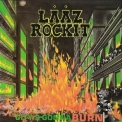 Laaz Rockit - City's Gonna Burn '1984