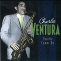 Charlie Ventura - Charlie Comes On (CD1) '2002