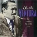 Charlie Ventura - The Legendary Pasadena Concert (CD4) '2002