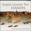 Jacques Loussier Trio - Handel: Water Music & Royal Fireworks '2002