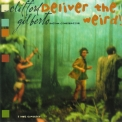 Clifford Gilberto Rhythm Combination, The - Deliver The Weird [CDM] '1998