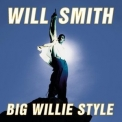 Will Smith - Big Willie Style '1997