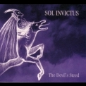 Sol Invictus - The Devil's Steed '2005