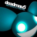 Deadmau5 - Not Exactly / We Fail (CDS) '2007