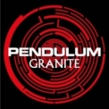 Pendulum - Granite '2007