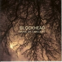 Blockhead - Music By Cavelight '2004