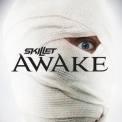 Skillet - Awake (Deluxe Edition) '2009