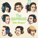 Bamboos, The - Side-stepper '2008
