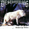 Destroyer 666 - Unchain the Wolves '1997
