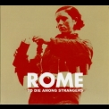 Rome - To Die Among Strangers [EP] '2009