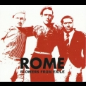 Rome - Flowers From Exile '2009