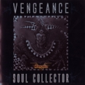 Vengeance - Soul Collector '2009