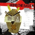 Bomb The Bass - Future Chaos [2CD] (CD2) '2008