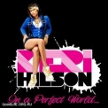 Keri Hilson - In A Perfect World '2009