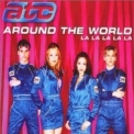 ATC - Around The World (La La La La La) [CDS] '2000