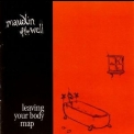 maudlin Of The Well - Leaving Your Body Map (2005 Re-Release) '2001