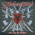 3 Inches Of Blood - Fire Up The Blades '2007