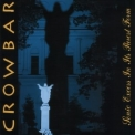 Crowbar - Sonic Excess In Its Purest Form '2001