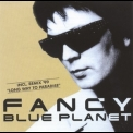 Fancy - Blue Planet '1998
