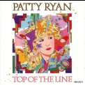 Patty Ryan - Top Of The Line '1989