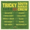 Tricky - Tricky Meets South Rakkas Crew (2009) '2009