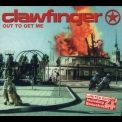 Clawfinger - Out To Get Me (Limited Edition) [CDS] '2001