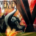 Mermen, The - A Glorious Lethal Euphoria '1995