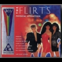 Flirts, The - Physical Attraction (Best Of) (CD3) '2001