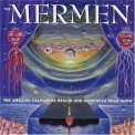 Mermen, The - The Amazing California Health And Happiness Road Show '2000