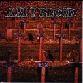 Am I Blood - Am I Blood '1997