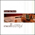 Gare Du Nord - In Search Of Excellounge '2001
