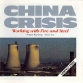 China Crisis - Working With Fire And Steel '1983
