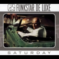 Funkstar De Luxe - Saturday - Greatest Hits '2003