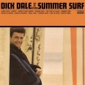 Dick Dale And His Del-tones - Summer Surf '2007