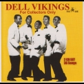 Dell Vikings, The - For Collectors Only Cd 01 '2008