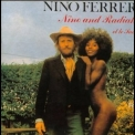 Nino Ferrer - Nino And Radiah Et Le Sud 1974 / Suite En Oeuf 1975 '1974