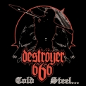 Destroyer 666 - Cold Steel... For an Iron Age '2002