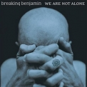 Breaking Benjamin - We Are Not Alone (japanese Import) '2004