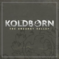 Koldborn - The Uncanny Valley '2006