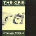 Orb, The - Baghdad Batteries (Orbsessions Volume III) '2009