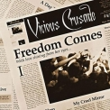 Vicious Crusade - Freedom Comes '2009