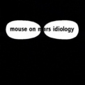 Mouse On Mars - Idiology '2001