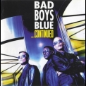 Bad Boys Blue - ...Continued '1999